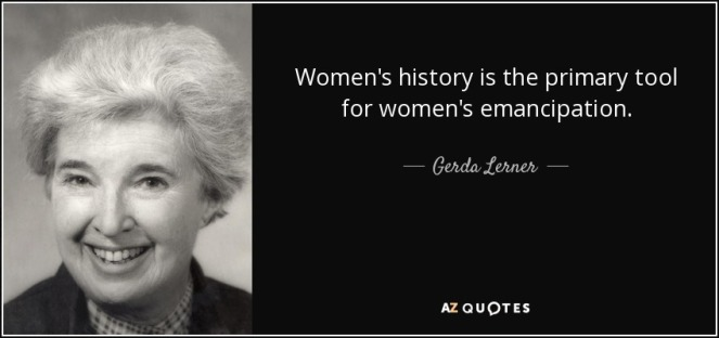 quote-women-s-history-is-the-primary-tool-for-women-s-emancipation-gerda-lerner-70-42-45.jpg